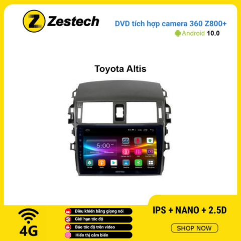 Màn hình DVD Zestech tích hợp Cam 360 Z800+ Toyota Altis