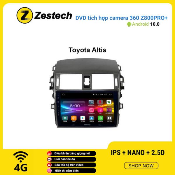 Màn hình DVD Zestech tích hợp Cam 360 Z800 Pro+ Toyota Corolla Altis