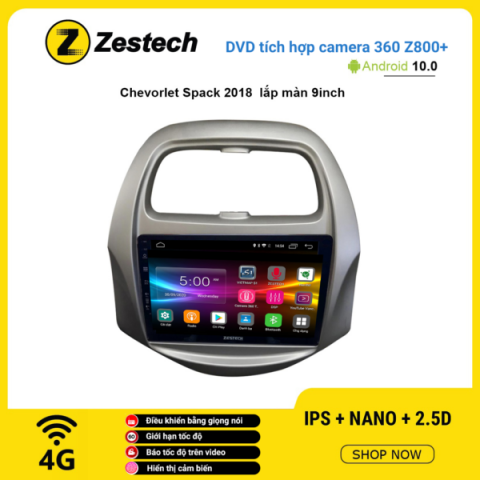 Màn hình DVD Zestech tích hợp Cam 360 Z800+ Chevrolet Spark 2018