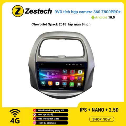 Màn hình DVD Zestech tích hợp Cam 360 Z800 Pro+ Chevrolet Spark 2018
