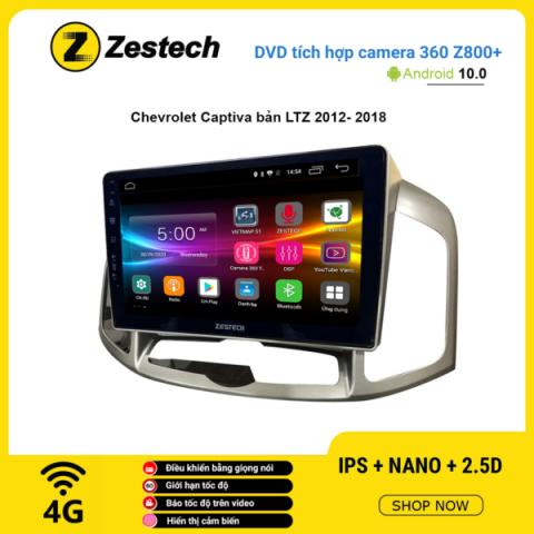 Màn hình DVD Zestech tích hợp Cam 360 Z800+ Chevrolet Captiva LTZ 2012 – 2018