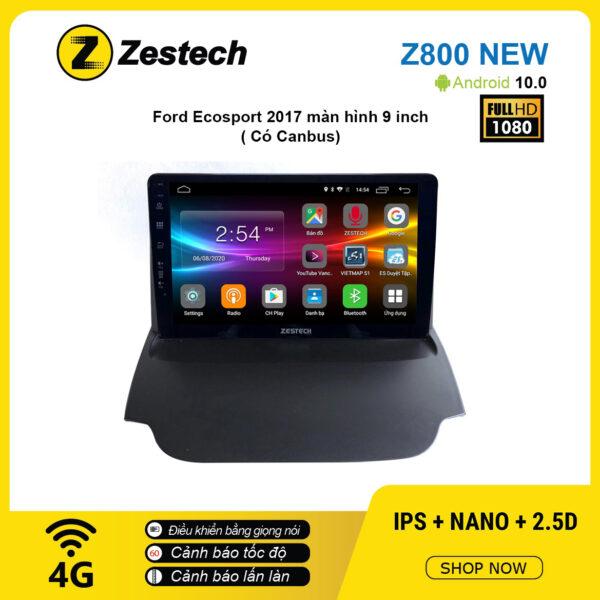 Màn hình ô tô DVD Android Z800 New – Ford Ecosport 2017 có canbus