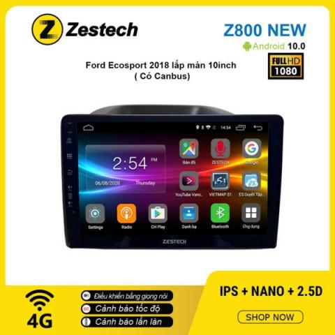 Màn hình ô tô DVD Android Z800 New – Ford Ecosport 2018 có canbus
