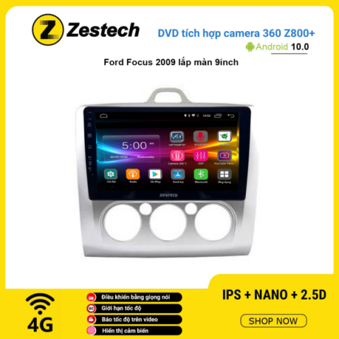 Màn hình DVD Zestech tích hợp Cam 360 Z800+ Ford Focus 2009