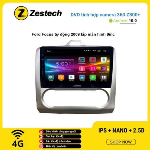 Màn hình DVD Zestech tích hợp Cam 360 Z800+ Ford Focus tự động 2009