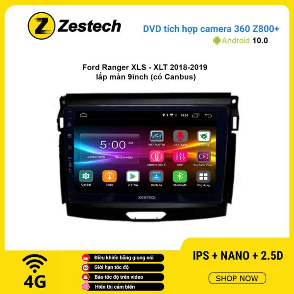 Màn hình DVD Zestech tích hợp Cam 360 Z800+ Ford Ranger XLS XLT 2018 – 2019
