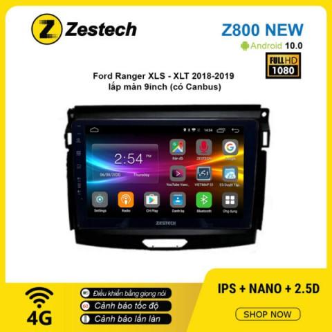 Màn hình ô tô DVD Android Z800 New – Ford Ranger XLS – XLT 2018 – 2019 có Canbus