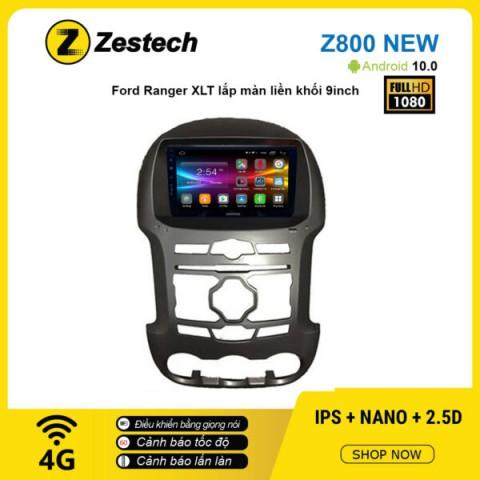 Màn hình ô tô DVD Android Z800 New – Ford Ranger XLT lắp màn liền khối