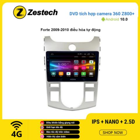 Màn hình DVD Zestech tích hợp Cam 360 Z800+ Kia Forte 2009 – 2010