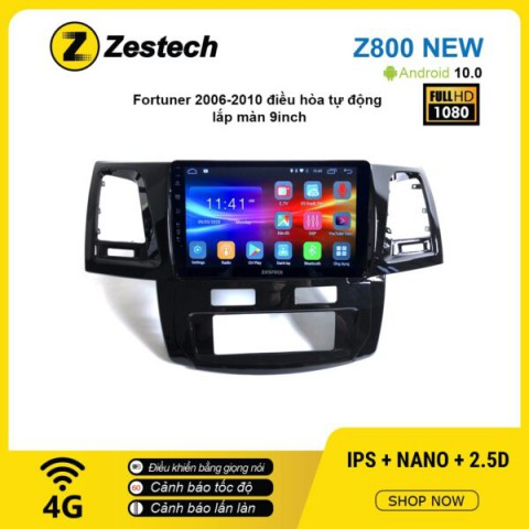 Màn hình ô tô DVD Android Z800 New – Toyota Fortuner 2006 – 2010 điều hòa tự động