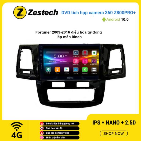 Màn hình DVD Zestech tích hợp Cam 360 Z800 Pro+ Toyota Fortuner 2009 – 2016 điều hòa tự động
