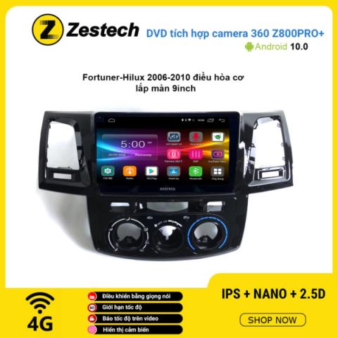 Màn hình DVD Zestech tích hợp Cam 360 Z800 Pro+ Toyota Fortuner Hilux 2006 – 2010 điều hòa cơ