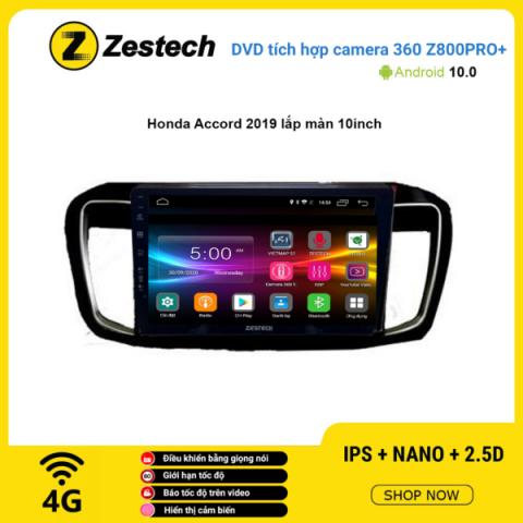 Màn hình DVD Zestech tích hợp Cam 360 Z800 Pro+ Honda Accord 2019 lắp màn 10 inch
