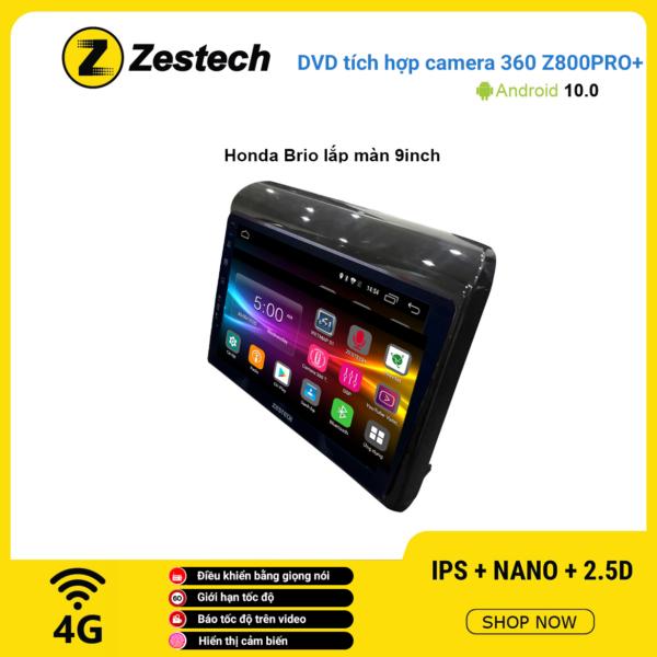 Màn hình DVD Zestech tích hợp Cam 360 Z800 Pro+ Honda Brio lắp màn 9 inch
