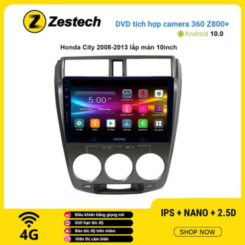 Màn hình DVD Zestech tích hợp Cam 360 Z800+ Honda City 2008 – 2013