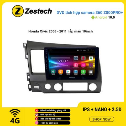 Màn hình DVD Zestech tích hợp Cam 360 Z800 Pro+ Honda Civic 2006 – 2011