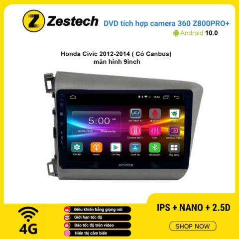 Màn hình DVD Zestech tích hợp Cam 360 Z800 Pro+ Honda Civic 2012 – 2014