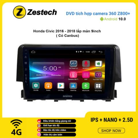 Màn hình DVD Zestech tích hợp Cam 360 Z800+ Honda Civic 2016 – 2018