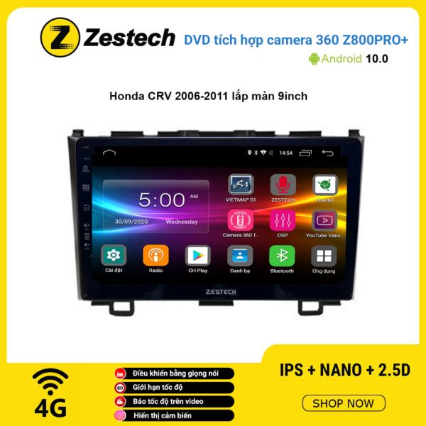 Màn hình DVD Zestech tích hợp Cam 360 Z800 Pro+ Honda CRV 2006 – 2011