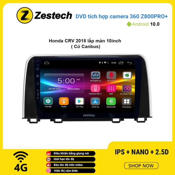 Màn hình DVD Zestech tích hợp Cam 360 Z800 Pro+ Honda CRV 2018 lắp màn 10 inch