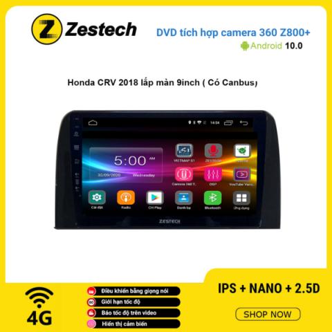 Màn hình DVD Zestech tích hợp Cam 360 Z800+ Honda CRV 2018 lắp màn 9 inch