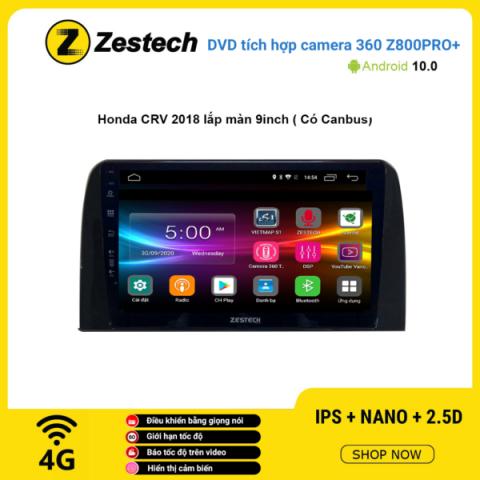 Màn hình DVD Zestech tích hợp Cam 360 Z800 Pro+ Honda CRV 2018