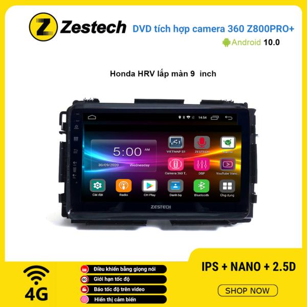 Màn hình DVD Zestech tích hợp Cam 360 Z800 Pro+ Honda HRV lắp màn 9 inch