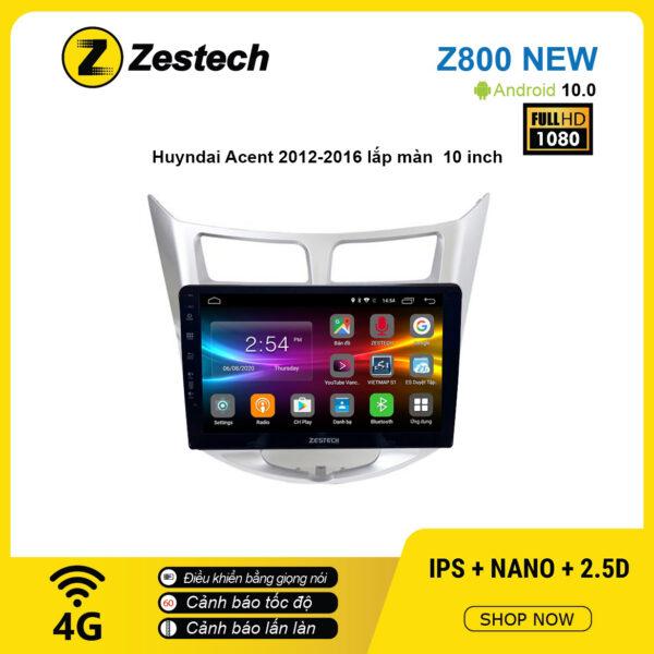 Màn hình ô tô DVD Android Z800 New – Huyndai Accent 2012 – 2016