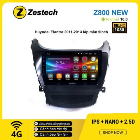 Màn hình ô tô DVD Android Z800 New – Huyndai Elantra 2011 – 2013