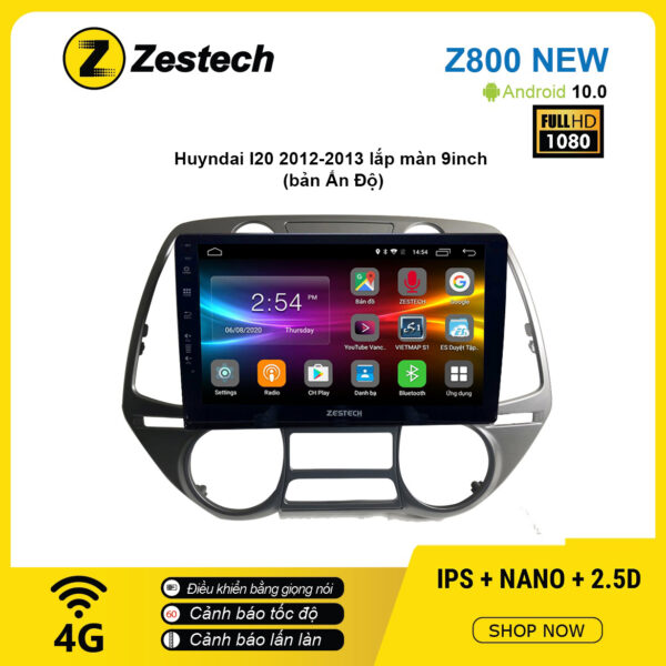 Màn hình ô tô DVD Android Z800 New – Huyndai I20 2012 – 2013 bản Ấn Độ