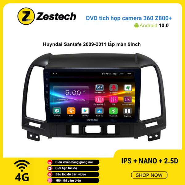 Màn hình DVD Zestech tích hợp Cam 360 Z800+ Hyundai Santafe 2009 – 2011