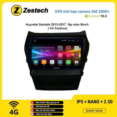 Màn hình DVD Zestech tích hợp Cam 360 Z800+ Hyundai Santafe 2013 – 2017