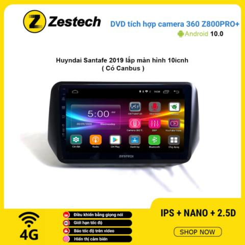 Màn hình DVD Zestech tích hợp Cam 360 Z800 Pro+ Hyundai Santafe 2019