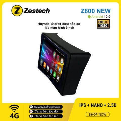 Màn hình ô tô DVD Android Z800 New – Huyndai Starex điều hòa cơ