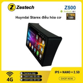 Màn hình ô tô DVD Android Z500 – Hyundai Starex điều hòa cơ