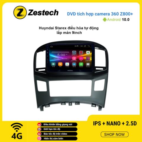Màn hình DVD Zestech tích hợp Cam 360 Z800+ Hyundai Starex điều hòa tự động
