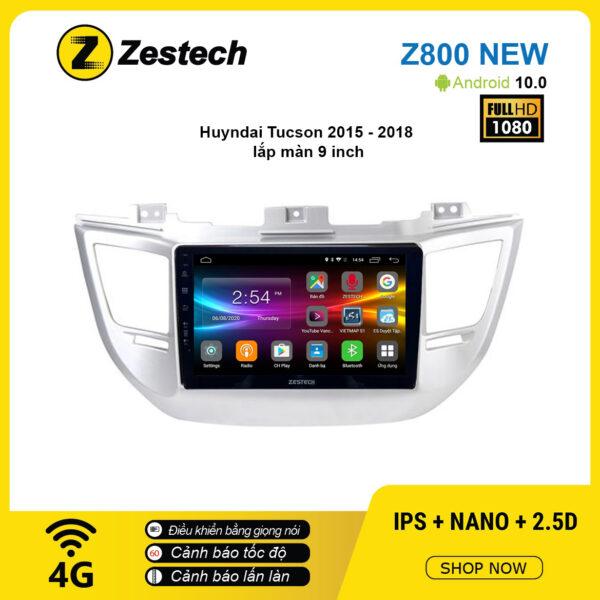 Màn hình ô tô DVD Android Z800 New – Huyndai Tucson 2015 – 2018
