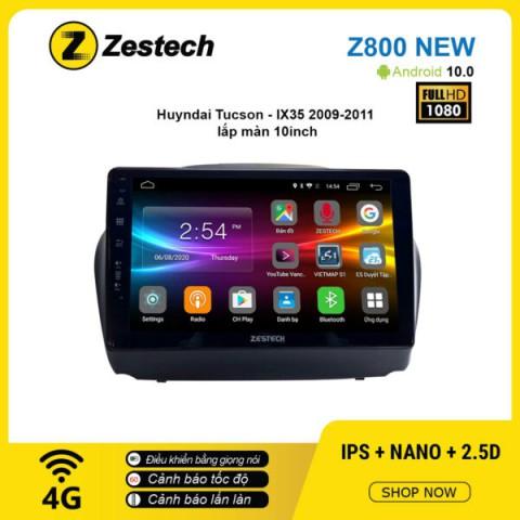 Màn hình ô tô DVD Android Z800 New – Huyndai Tucson IX35 2009 – 2011