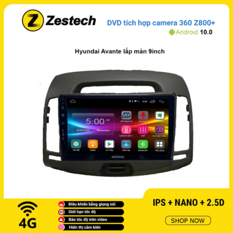 Màn hình DVD Zestech tích hợp Cam 360 Z800+ Hyundai Avante