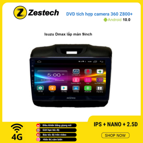Màn hình DVD Zestech tích hợp Cam 360 Z800+ Isuzu Dmax