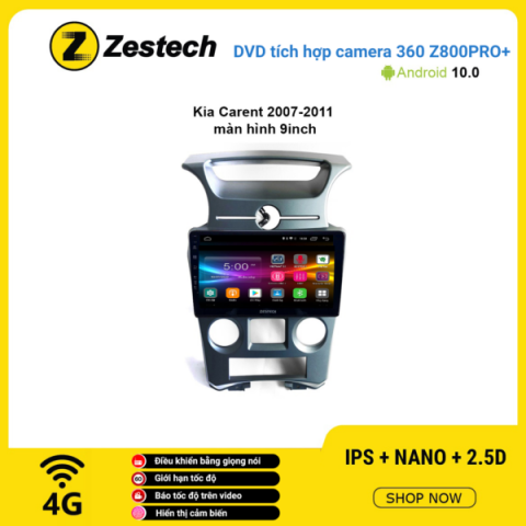 Màn hình DVD Zestech tích hợp Cam 360 Z800 Pro+ Kia Carens 2007 – 2011