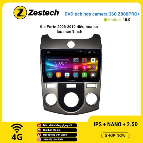 Màn hình DVD Zestech tích hợp Cam 360 Z800 Pro+ Kia Forte 2009 – 2010
