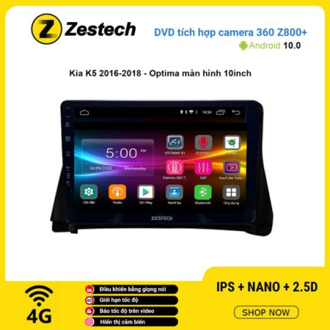Màn hình DVD Zestech tích hợp Cam 360 Z800+ Kia K5 2016 – 2018