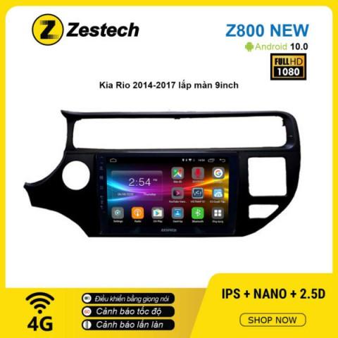 Màn hình ô tô DVD Android Z800 New – KIA Rio 2014 – 2017