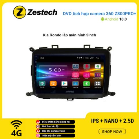 Màn hình DVD Zestech tích hợp Cam 360 Z800 Pro+ Kia Rondo