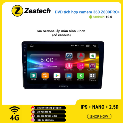 Màn hình DVD Zestech tích hợp Cam 360 Z800 Pro+ Kia Sedona