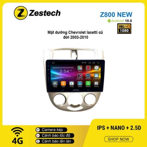 Màn hình ô tô DVD Android Z800 New – Chevrolet Lacetti 2003 – 2010