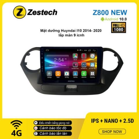 Màn hình ô tô DVD Android Z800 New – Huyndai I10 2014 – 2020
