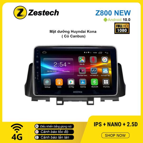 Màn hình ô tô DVD Android Z800 New – Huyndai Kona có Canbus