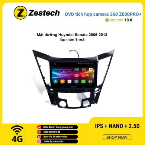 Màn hình DVD Zestech tích hợp Cam 360 Z800 Pro+ Hyundai Sonata 2009 – 2013